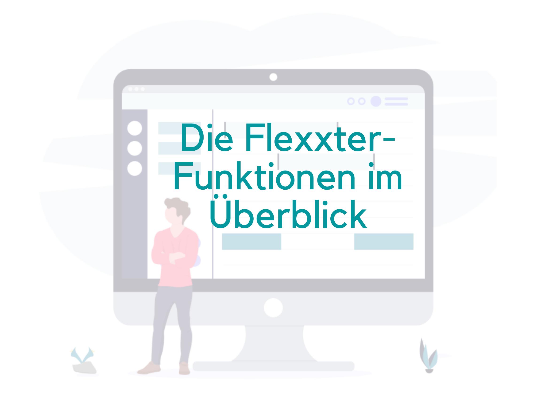 Bauzeitenpläne und vieles mehr - mit Flexxter